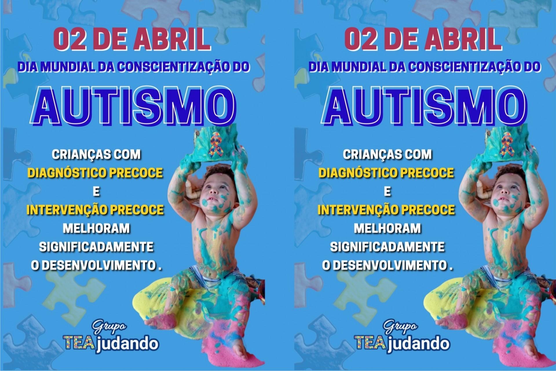 02 DE ABRIL DIA MUNDIAL DA CONSCIENTIZAÇÃO DO AUTISMO (TEA)