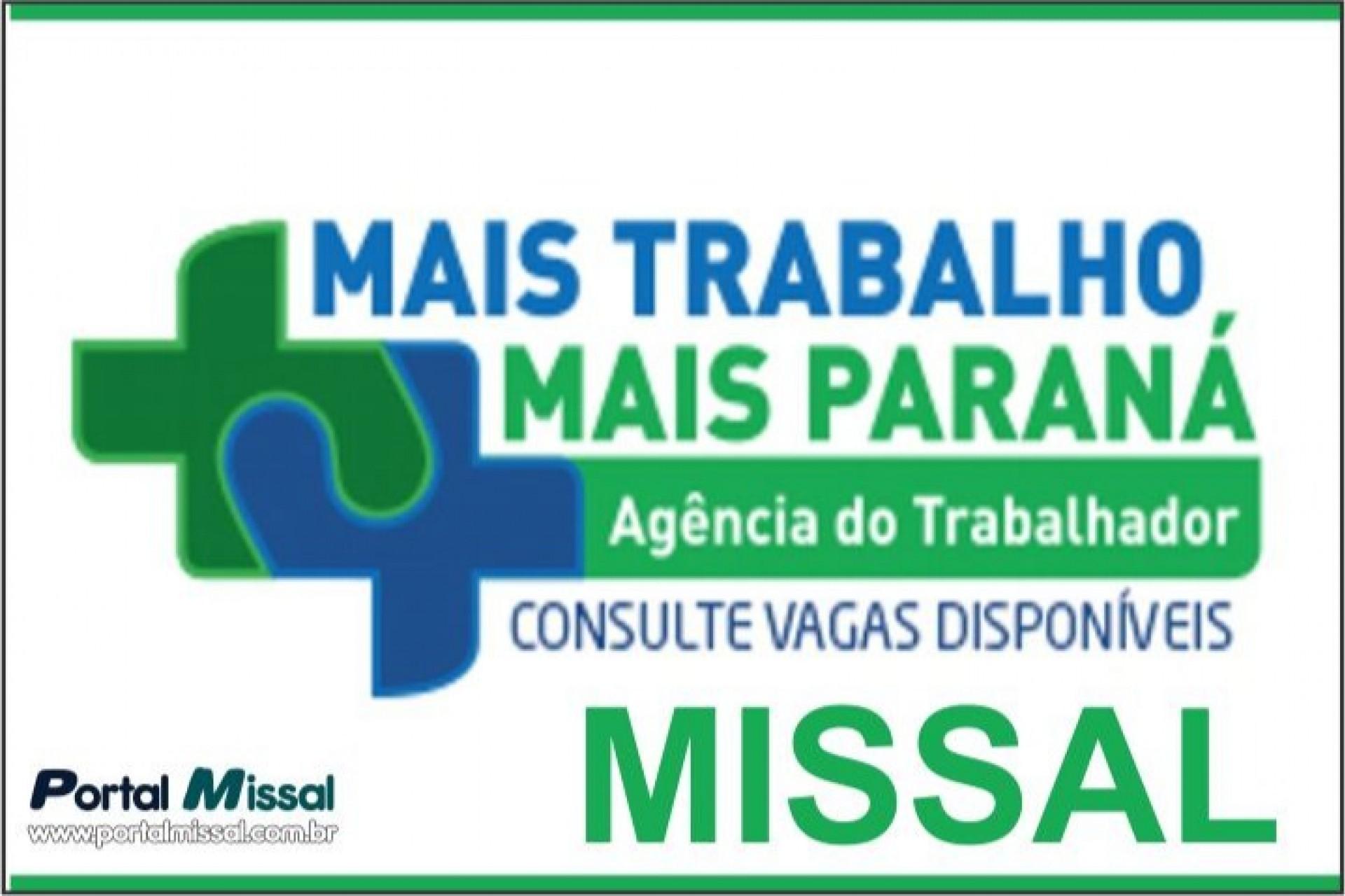 A Agência do Trabalhador de Missal está com vagas de emprego em aberto