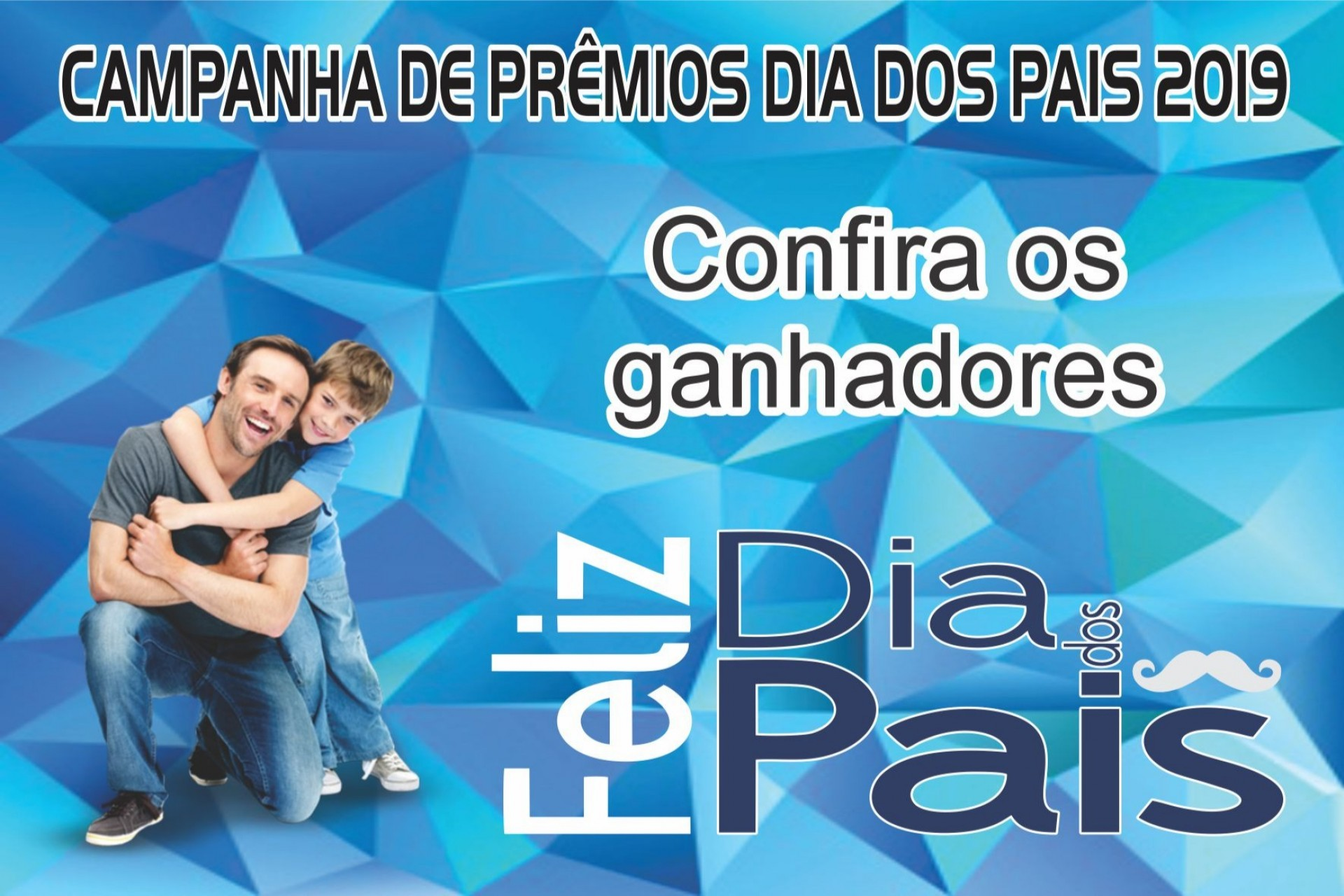 Confira os ganhadores da promoção do Dia dos Pais da ACIMI