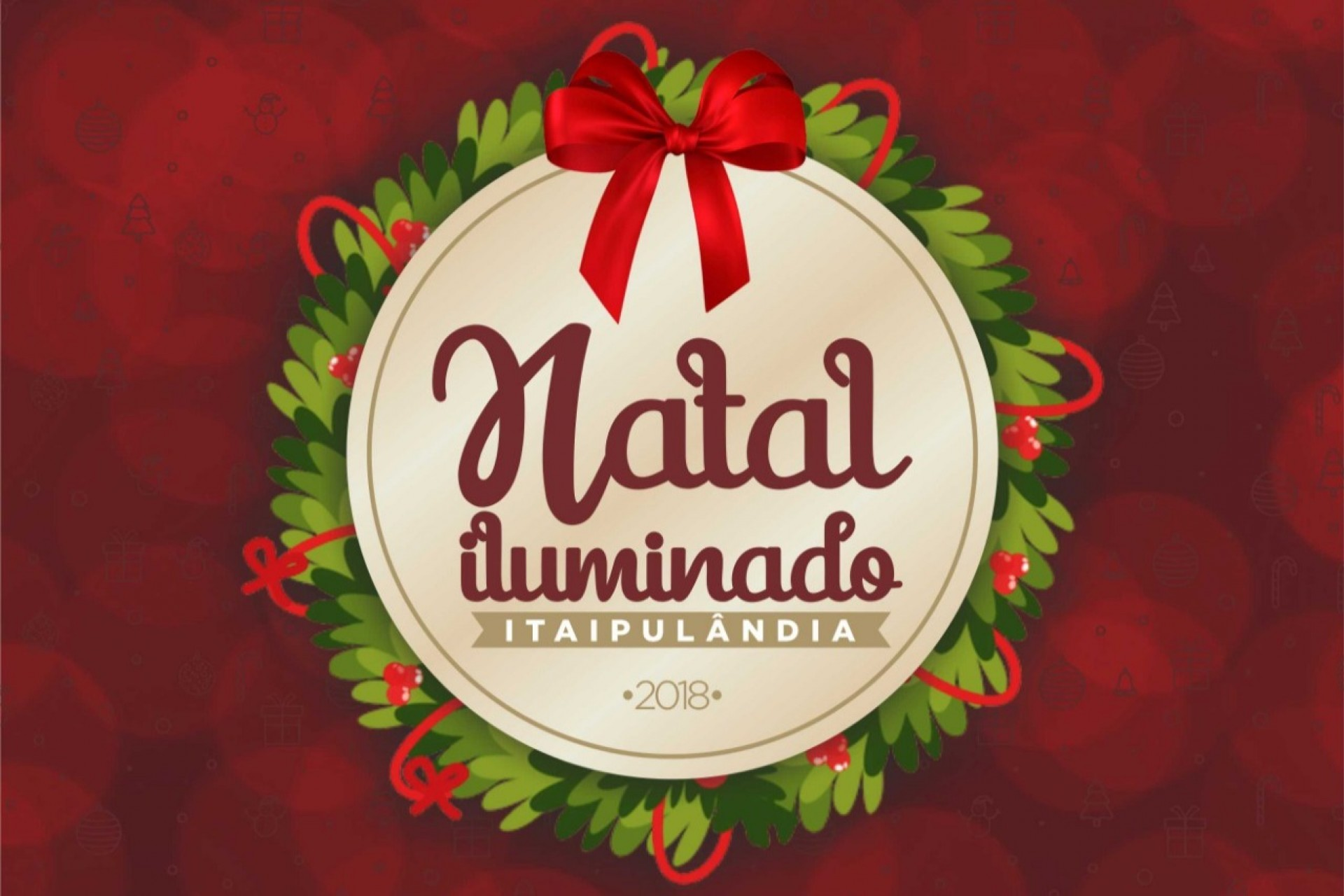 Programação do Natal Iluminado 2018 em Itaipulândia
