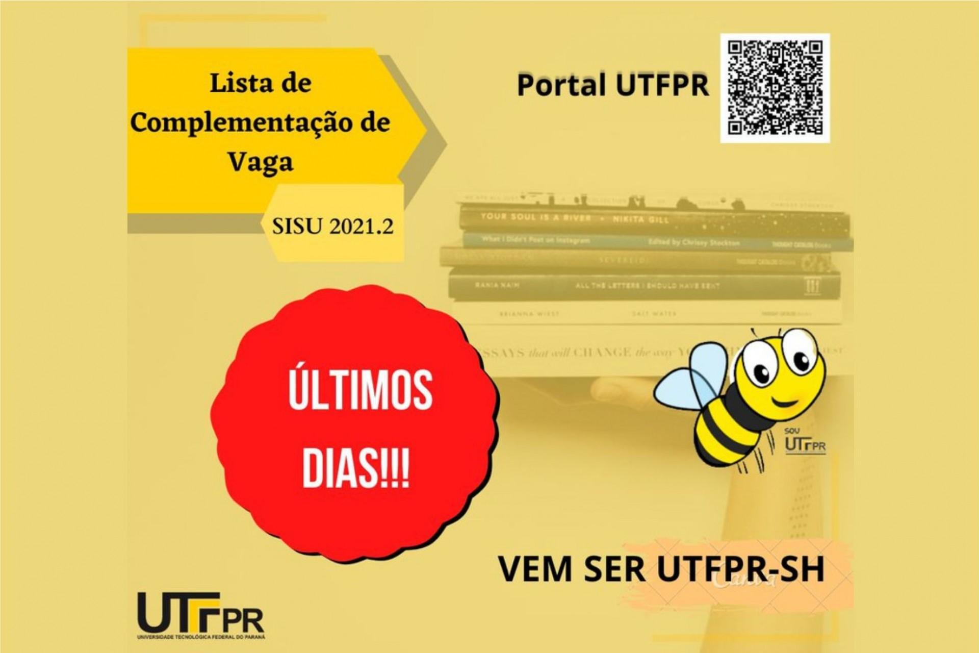 Últimos dias!!! Ainda restam vagas para os 3 cursos do campus da UTFPR em Santa Helena