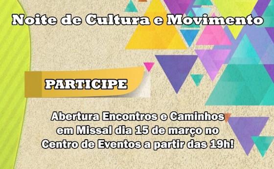 Abertura Oficial do Programa Encontros em Caminhos em Missal será na sexta-feira, dia 15 de março