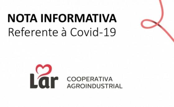 Nota Informativa referente à Covid-19 - Lar Cooperativa Agroindustrial
