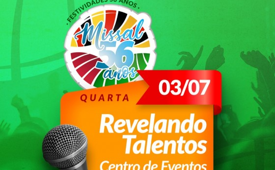 Revelando Talentos vai abrir a programação de aniversário de 56 anos de Fundação de Missal