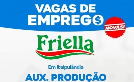 Vagas de emprego para Friella - Itaipulândia